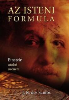 Az isteni formula - José Rodrigues dos Santos