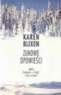 Zimowe opowieści - Karen Blixen