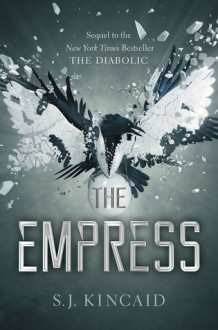 The Empress - S.J. Kincaid