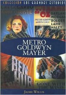 Metro Goldwyn Mayer - Jaime Willis