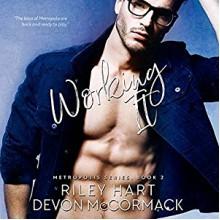 Working It - Devon McCormack, Riley Hart, Michael Pauley