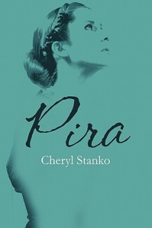 Pira - Cheryl Stanko