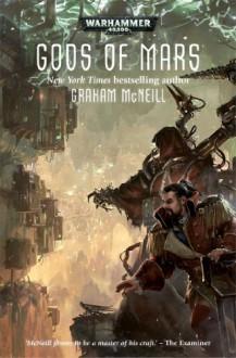 Gods of Mars (Warhammer 40,000-Adeptus Mechanicus) - Graham McNeill