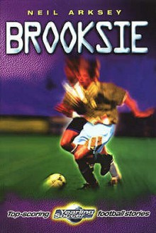 Brooksie (Yearling Soccer) - Neil Arksey