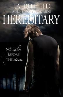 Hereditary - J.A. Belfield