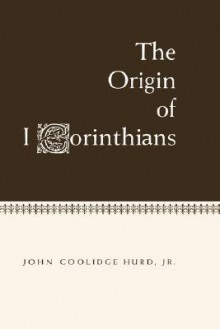 Origin Of 1 Corinthians - John C. Hurd