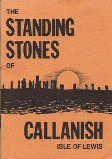 The Standing Stones of Callanish - Gerald Ponting