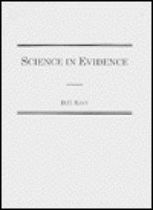 Science in Evidence - David H. Kaye
