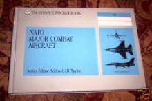 NATO Major Combat Aircraft - Michael J.H. Taylor