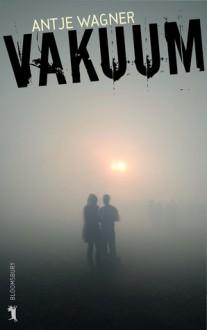Vakuum - Antje Wagner
