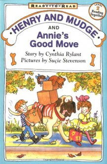 Henry And Mudge And Annie's Good Move - Cynthia Rylant,Suçie Stevenson