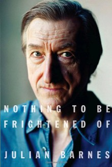 Nothing to Be Frightened of (Audio) - Julian Barnes