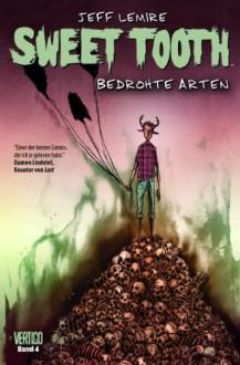 Sweet Tooth, Bd. 4: Bedrohte Arten - Jeff Lemire