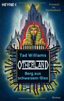 Berg aus schwarzem Glas - Tad Williams, Hans-Ulrich Möhring