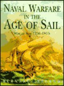 Naval Warfare In The Age Of Sail - Bernard Ireland, Tony Gibbons