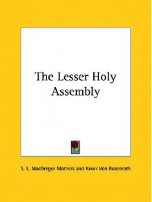 The Lesser Holy Assembly - S. Liddell MacGregor Mathers, Christian Knorr von Rosenroth
