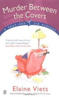 Murder Between the Covers (Dead-End Job Mysteries, Book 2) - Elaine Viets