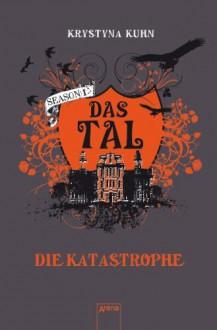 Die Katastrophe - Krystyna Kuhn