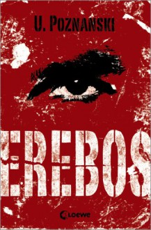 Erebos (German Edition) - Ursula Poznanski