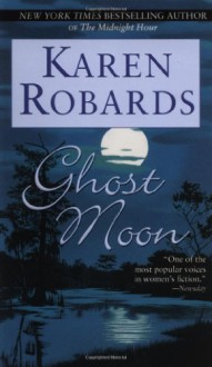 Ghost Moon - Karen Robards