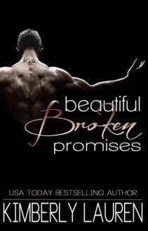 Beautiful Broken Promises - Kimberly Lauren