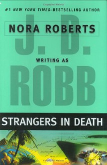 Strangers in Death - J.D. Robb