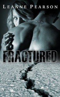 Fractured - Leanne Pearson