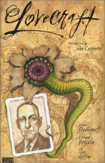 Lovecraft - Hans Rodionoff, Keith Giffen, Enrique Breccia, John Carpenter