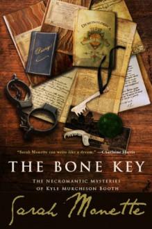 The Bone Key - Sarah Monette, Lynne M. Thomas