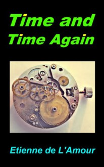 Time and Time Again (Shadowlands) - Etienne de L'Amour