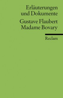 Gustave Flaubert, Madame Bovary - Thomas Degering