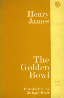 The Golden Bowl - Henry James, Richard Brett