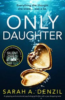 Only Daughter - Sarah A. Denzil