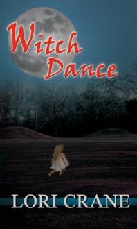 Witch Dance - Lori Crane