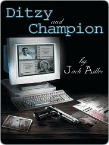 Ditzy and Champion - Jack Adler