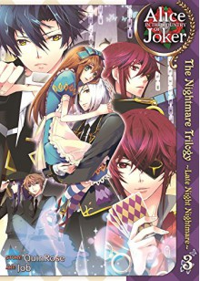 Alice in the Country of Joker: The Nightmare Trilogy Vol. 3 - Yobu,QuinRose