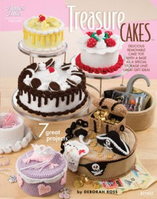Treasure Cakes: 7 Great Projects - Deborah Ross