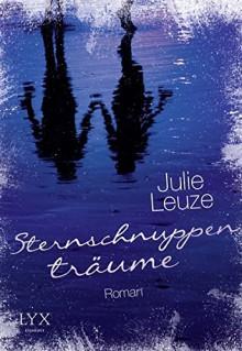 Sternschnuppenträume - Julie Leuze