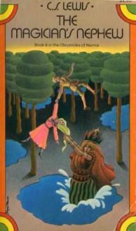 The Magician's Nephew - C S Lewis