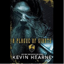 A Plague of Giants - Luke Daniels,Xe Sands,Kevin Hearne