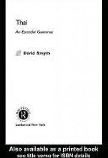 Thai: An Essential Grammar - David Smyth