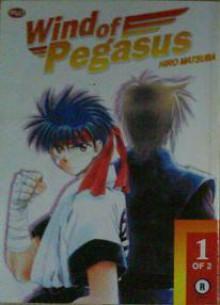 Wind of Pegasus (1 - 2) - Hiro Matsuba