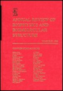 Annual Review of Biophysics & Biomolecular Structure - Robert M. Stroud