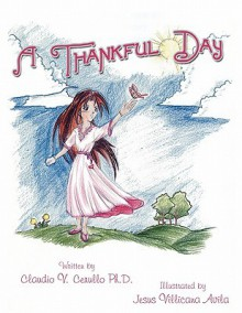 A Thankful Day - Claudio V. Cerullo
