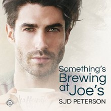Something's Brewing at Joe's - SJD Peterson,Wayland Johnson Chase