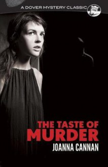 The Taste of Murder - Joanna Cannan