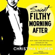 Sweet Filthy Morning After - Christina Lauren