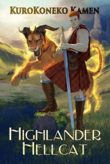 Highlander Hellcat - KuroKoneko Kamen,Mathia Arkoniel