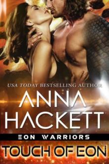 Touch Of Eon - Anna Hackett