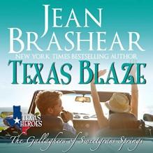 Texas Blaze (The Gallaghers of Sweetgrass Springs #5) - Eric G. Dove,Jean Brashear